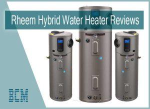 Rheem Hybrid Water Heater Reviews