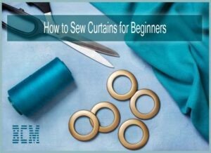 How to Sew Curtains for Beginners