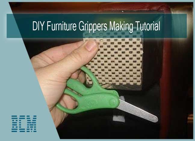 DIY Furniture Grippers
