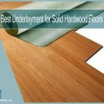 Anti-Sound Best Underlayment For Solid Hardwood Floors | Top 5 of 2021