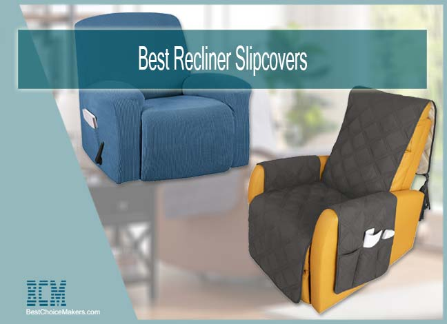 Best Recliner Slipcovers