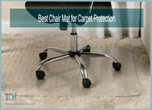 Best Chair Mat for Carpet Protection